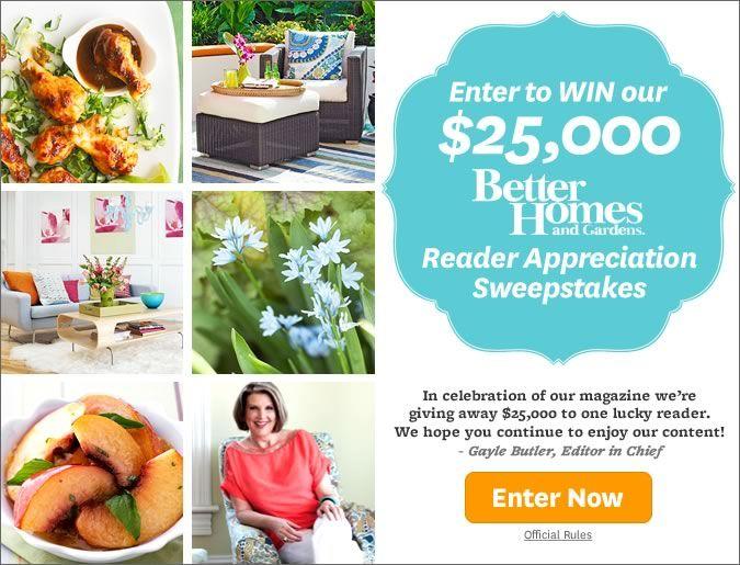 Better Homes Gardens Online 25 000 Dollar Reader