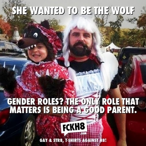 Gender roles :-) completely adorable, and correct. If all parents could be this open and accepting of their children we would be in a better place.