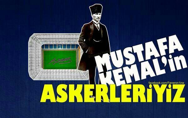 Mustafa Kemal'in ASKERLERİYİZ