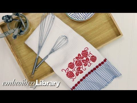 Let's Dish! Embroidered Kitchen Towels - YouTube