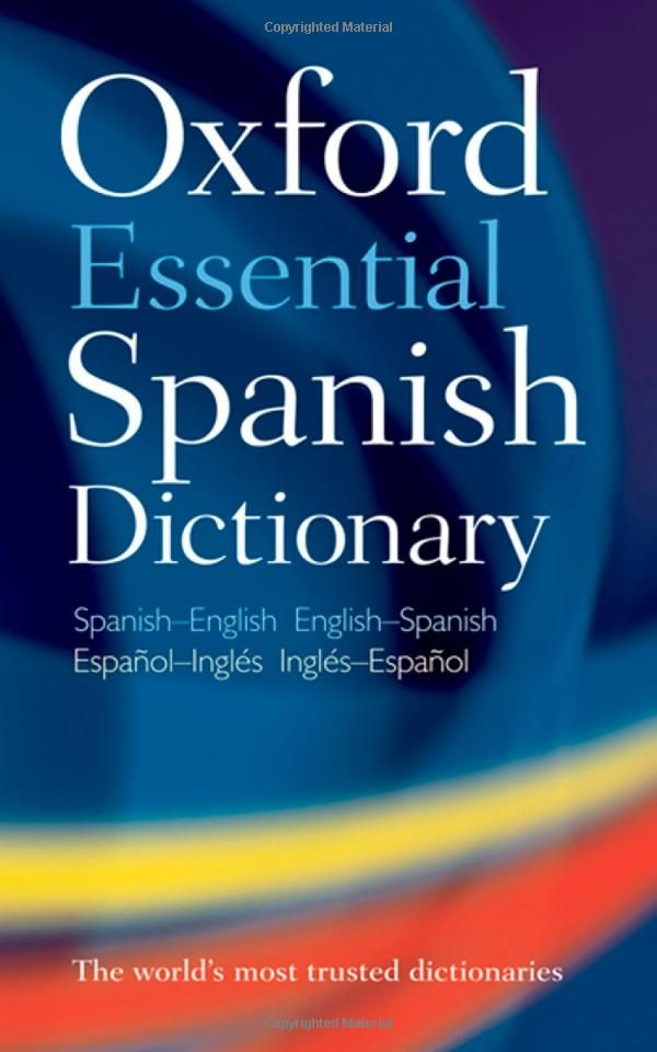 Oxford Essential Spanish Dictionary: Amazon.co.uk: Oxford Dictionaries: Books