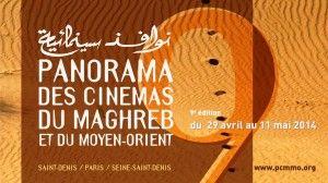 A vos agendas ! La 9e édition du Panorama des Cinémas du Maghreb et du Moyen-Orient se tiendra du 29 avril au 11 mai 2014 à Saint-Denis, à Paris et en Seine-Saint-Denis.