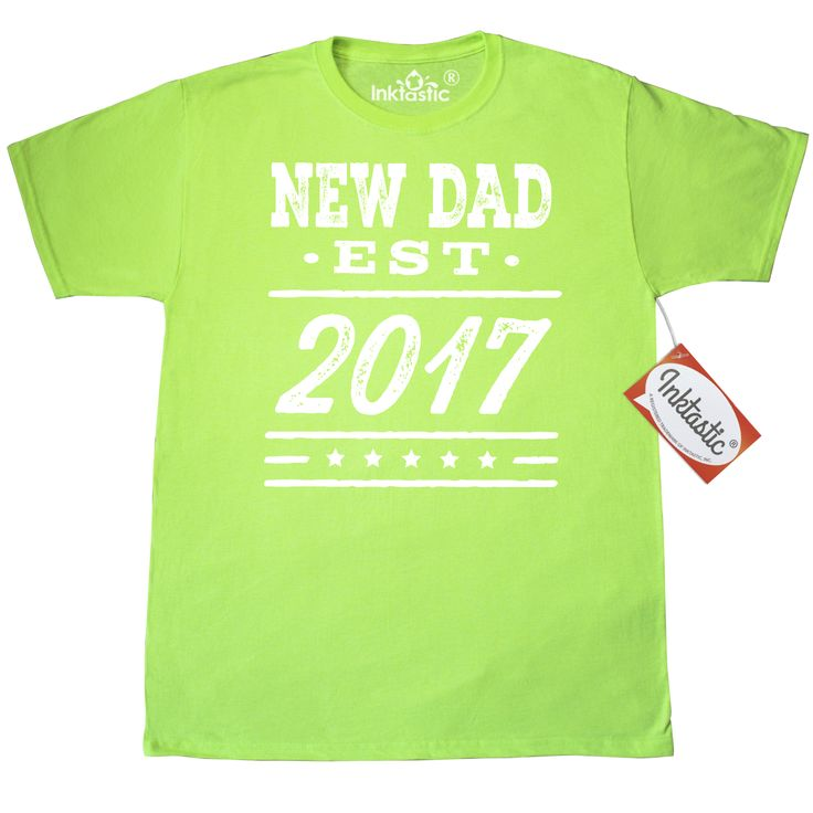 New Dad Est 2017 Daddy Fathers Day Gift T-Shirt Neon Green $17.99 www.homewiseshopperkids.com