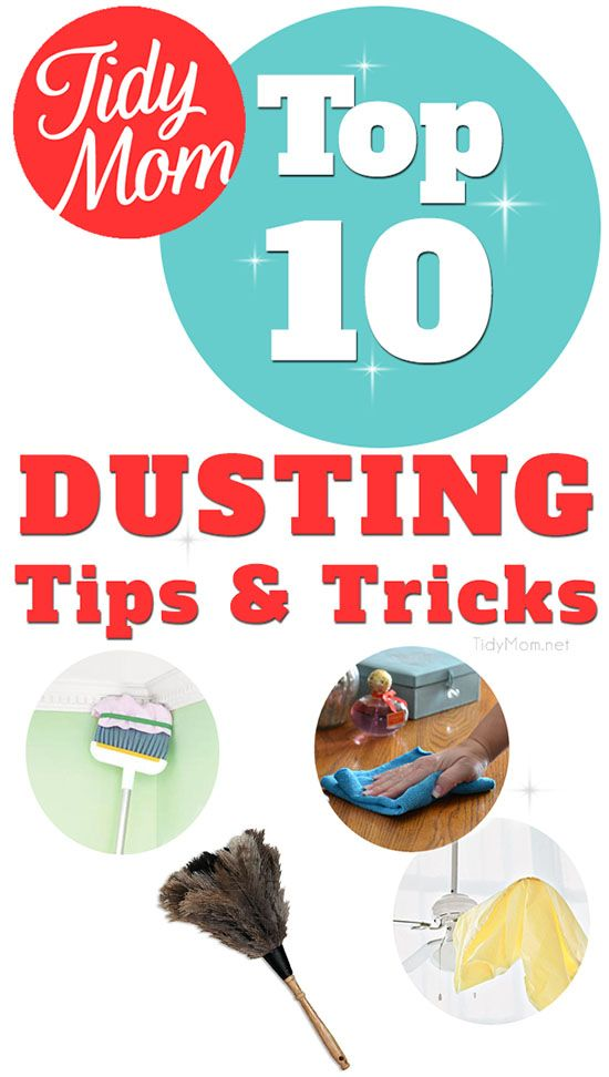 Top 10 Dusting Tips and Tricks you may not be dong at TidyMom.net @Cheryl Sousan | Tidymom.net
