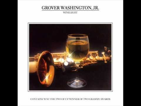 Grover Washington Jr. - Just the Two of Us