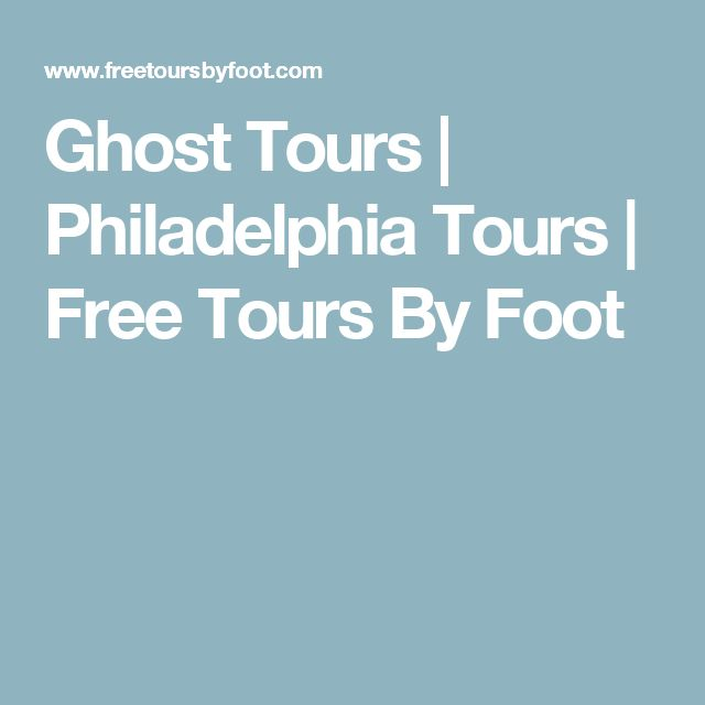 Ghost Tours | Philadelphia Tours | Free Tours By Foot