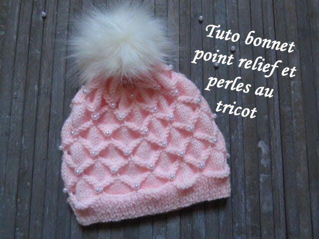 71ef585365f6 Idée du jour TUTO BONNET RELIEF ET PERLE AU TRICOT 3D with beads hat  knitting GORRO CON PERLA DOS AGUJAS