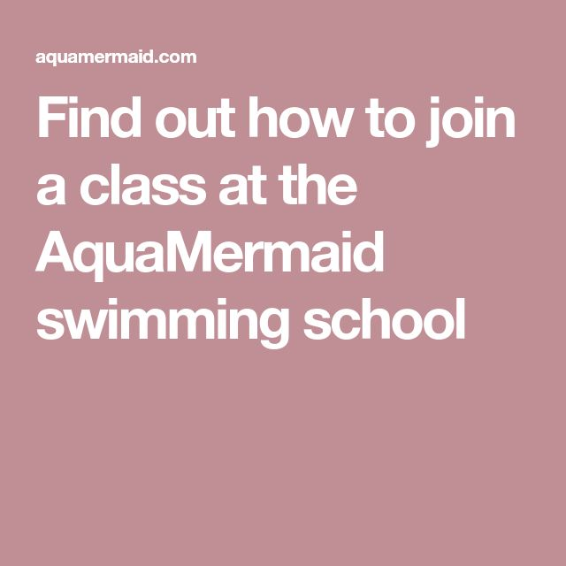 Find out how to join a class at the AquaMermaid swimming school