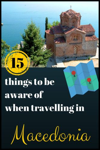 15 Things to be aware of when #backpacking and #hitchhiking in #Macedonia