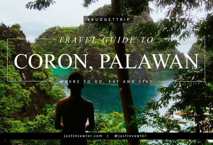 Coron, Palawan Budget Travel Guide: Where To Go, Eat and Stay