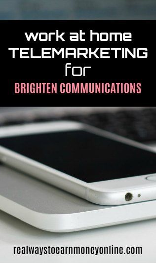 Work at home telemarketing jobs at Brighten Communicatinons. US only.