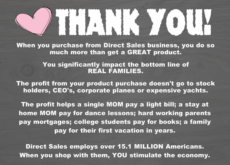 Thank you!!! When you support a Direct Sales Business ...