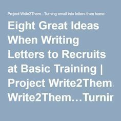 Eight Great Ideas When Writing Letters to Recruits at Basic Training | Project Write2Them…Turning email into letters from home