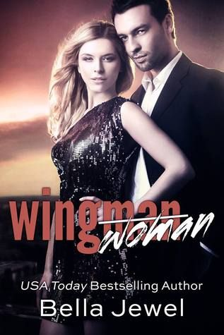 ✤✤✤ 5 STAR REVIEW ✤✤✤ Wingman (Woman) by Bella Jewel This was a fun, sassy story that had plenty of humour and sizzling scenes that had me laughing, swooning and enjoying the ride!