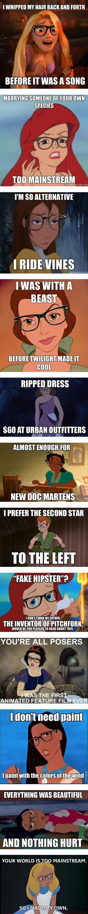 """Hipster Disney Memes"" Hipsters make me laugh, esp. when they're so serious about it. Best one =ripped dress."
