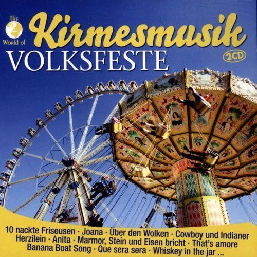 Kirmesmusik Volksfeste [CD]
