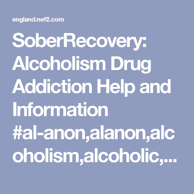 SoberRecovery: Alcoholism Drug Addiction Help and Information #al-anon,alanon,alcoholism,alcoholic,addiction,addiction #treatment,relapse,support #groups,aa #meetings, #na #meetings, #sober #chat, #information, #blog,anonymous,meetings,sober #living,recovery,christian,substance #abuse,rehab,ptsd, #bi-polar,eating #disorders, #rss #feeds,crack #cocaine,family,wife,spouse,husband,son,daughter,child,alcoholic,drug #addict – England Finance