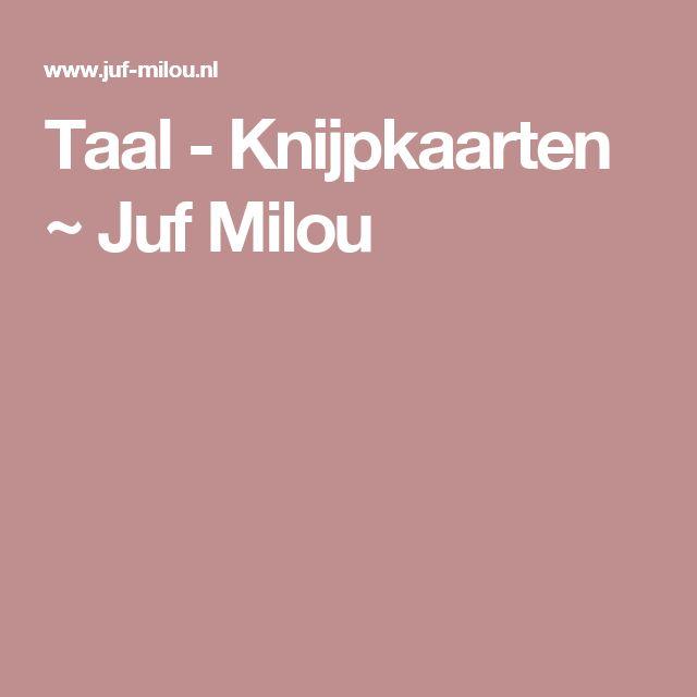 Taal - Knijpkaarten ~ Juf Milou