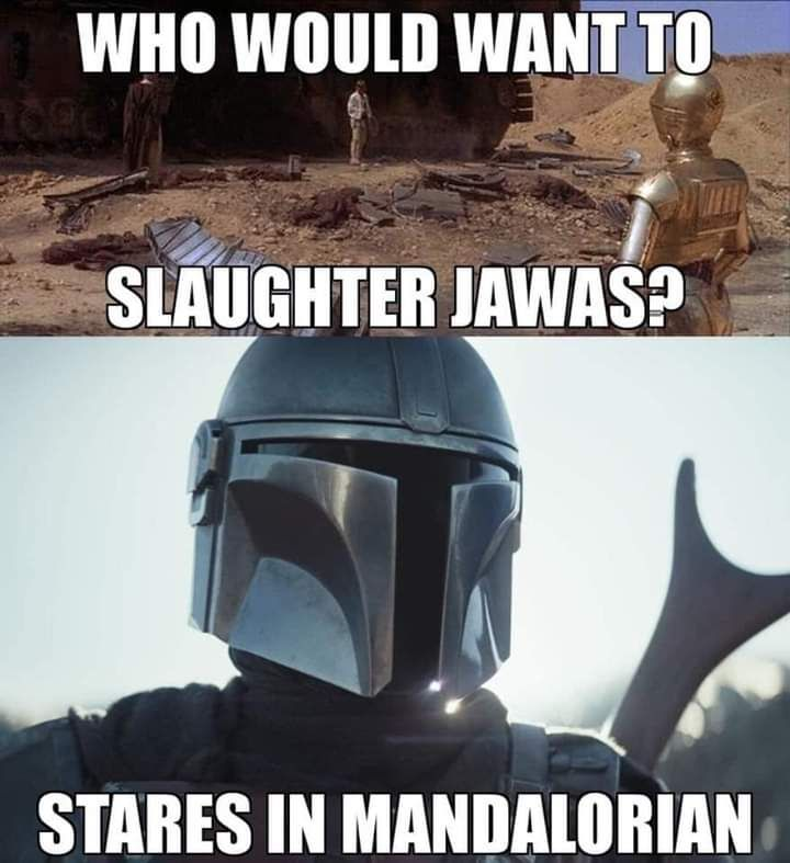 29 Mandalorian Memes That Are Giving Us A Good Start To The Week Funny Star Wars Memes Star Wars Humor Star Wars Jokes