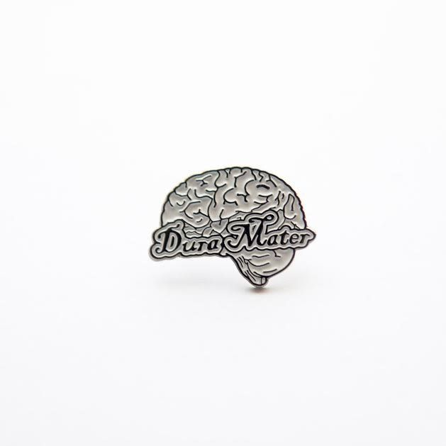 This pin shows everyone you are one bad ass momma! The dura mater is a thick fibrous covering that protects the brain. Dura mater is latin for...