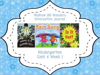 This Kindergarten interactive journal is aligned to Common Core and to the McGraw Hill Wonders series for Unit 6-Week 1. This highly INTERACTIVE journal is ideal for teaching all of this week's skills in a powerful, student-friendly way!