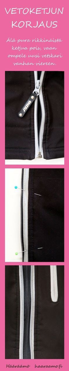 Älä vaihda takin vetoketjua, vaan ompele uusi ketju vanhan viereen. Jos vetoketjut ovat erivärisiä, saat vanhasta raikkaan yksityiskohdan. http://www.haaraamo.fi
