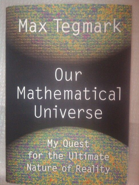 Max Tegmark - Our Mathematical Universe. Mu quest for the ultimate Nature of reality. #mattamatica
