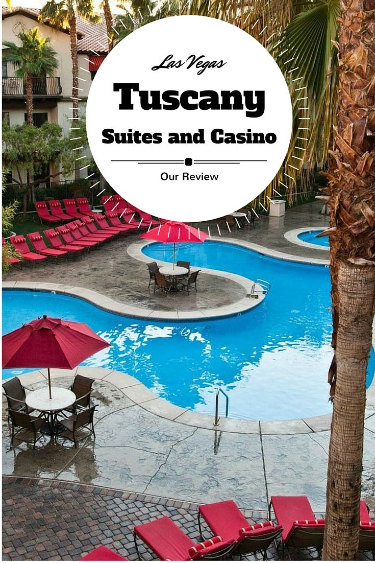 Our review of the Tuscany Suites and Casino in Las Vegas