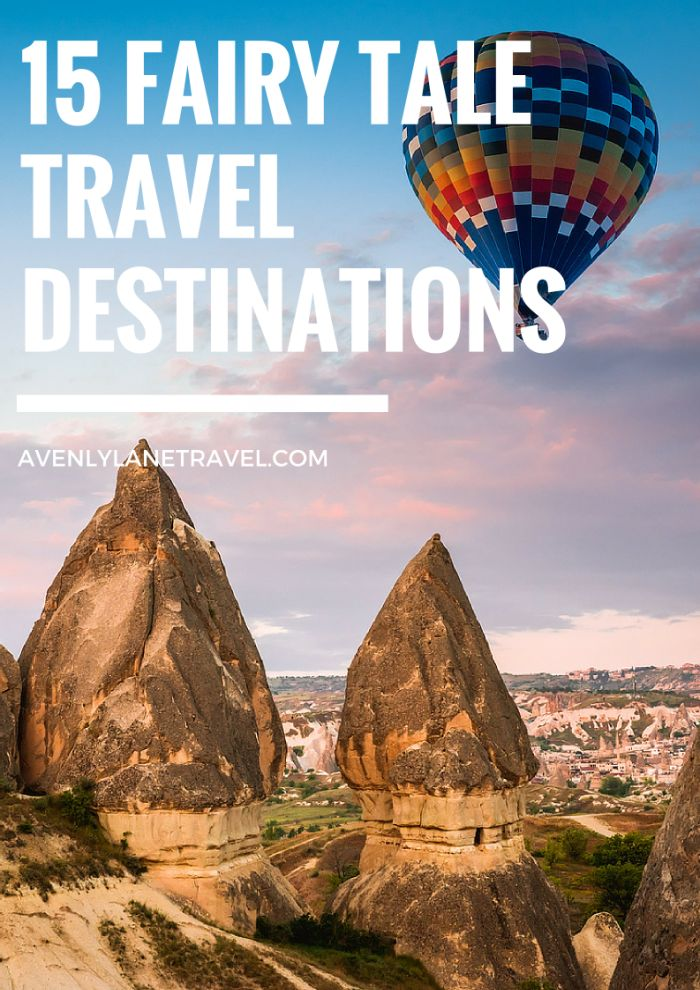 15 Fairy Tale Travel Destinations You HAVE To See! - Avenly Lane Travel