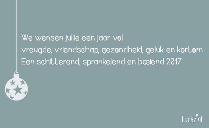 We wensen jullie een jaar vol vreugde. Leuke kerstgroet voor op een kerstkaart.  Ga naar Luckz.nl voor meer kerstteksten, wensen en gedichten.