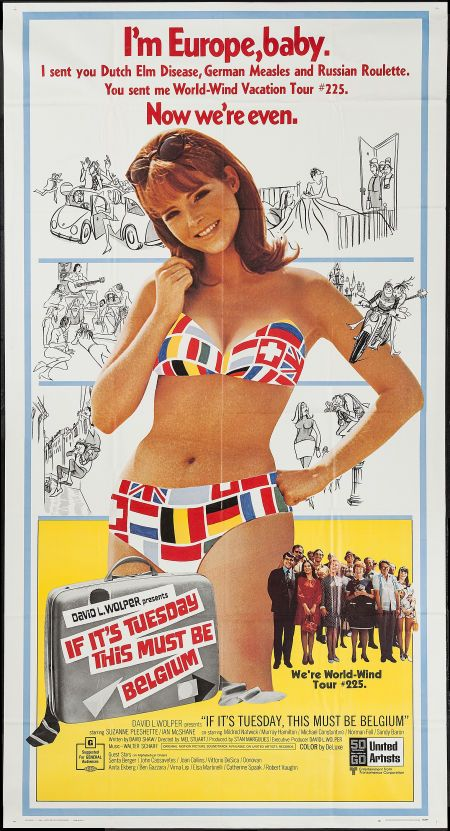 "If It's Tuesday, This Must Be Belgium (United Artists, 1969). Three Sheet (41"" X 77""). Comedy. Starring Suzanne Pleshette, Ian McShane, Mildred Natwick, Murray Hamilton, Sandy Baron, Michael Constantine, Norman Fell, Peggy Cass, Marty Ingels, Joan Collins, Anita Ekberg, Ben Gazzara, Virna Lisi, Catherine Spaak, and Robert Vaughn. Directed by Mel Stuart."