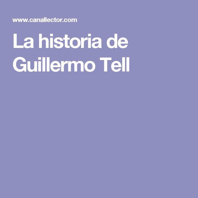 La historia de Guillermo Tell