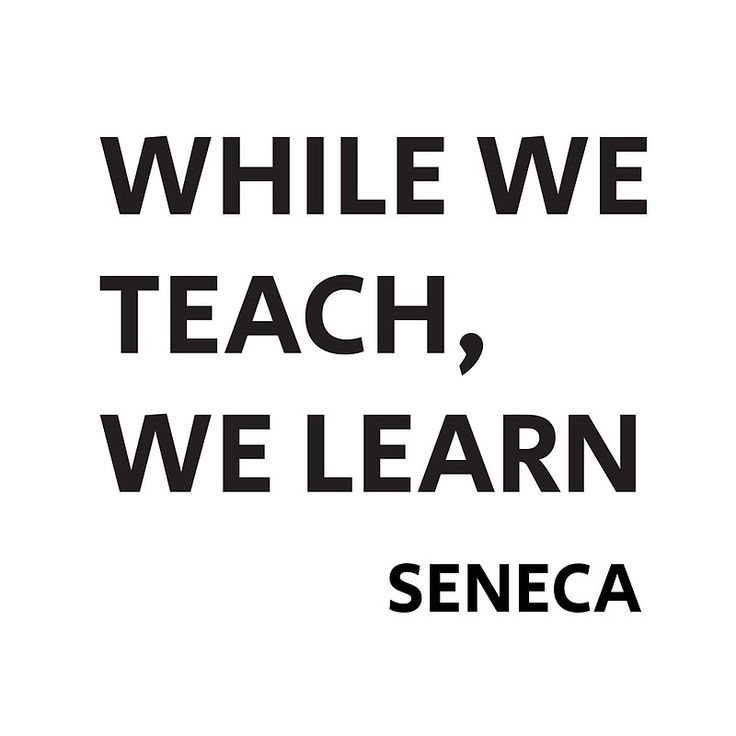 WHILE WE TEACH, WE LEARN – Seneca Stoic Philosophy Quote | Art Print