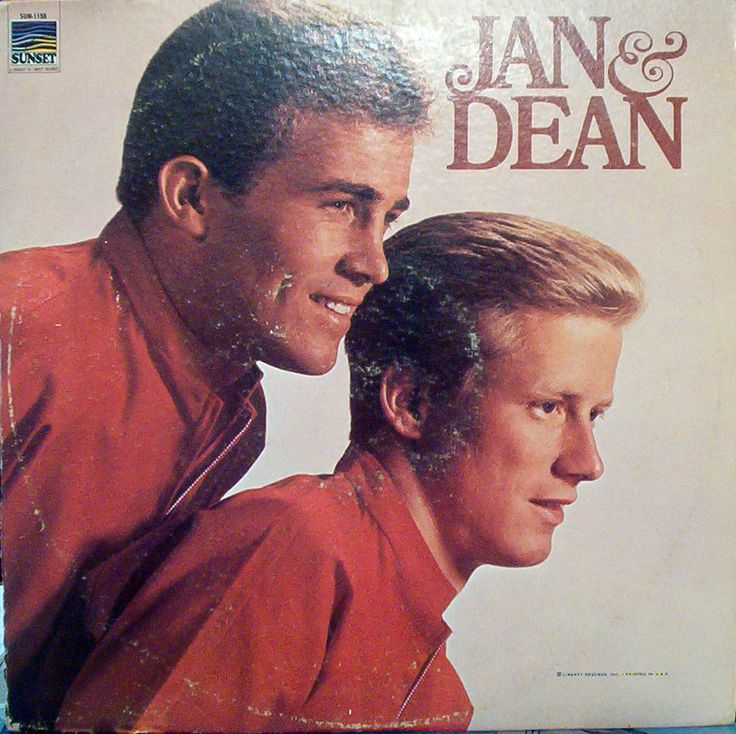 """Jan and Dean (Jan Berry and Dean Torrence), """"Jennie Lee""""  my favorite."""