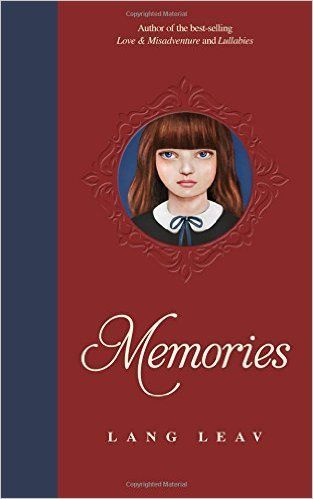 Download Memories by Lang Leav Kindle, eBook, PDF, ePub, Memories PDF  Download Link >> http://ebooks-pdfs.com/memories-by-lang-leav/: