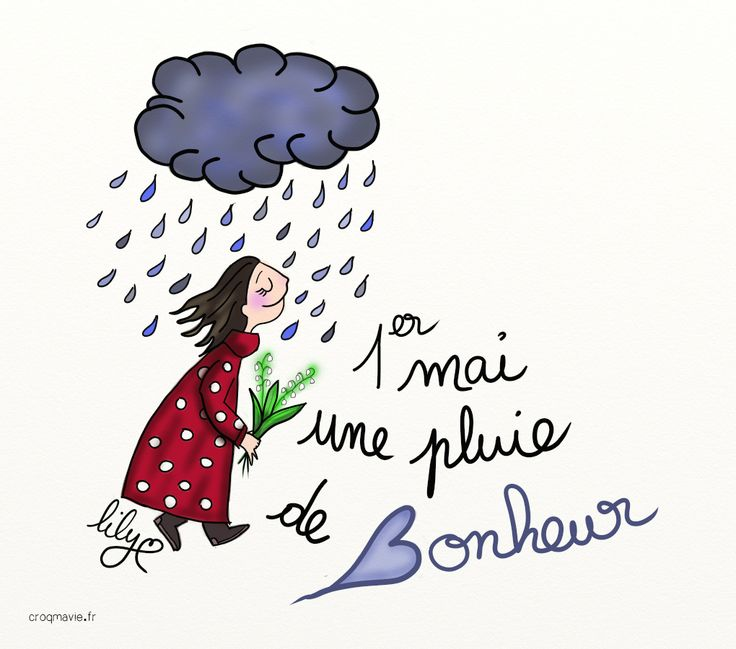 Illustration Crayon d'Humeur by Mathou www.crayondhumeur.com : bonheur, fleur, fête, mai, muguet, pluie, croqmavie.fr