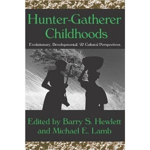 Hunter-Gatherer Childhoods: Worth Reading, Human Behavior, Book Worth, Evolutionari Foundation, Perspective Evolutionari, Hunters Gathering Childhood, Culture Perspective,  Dust Covers, Book Jackets