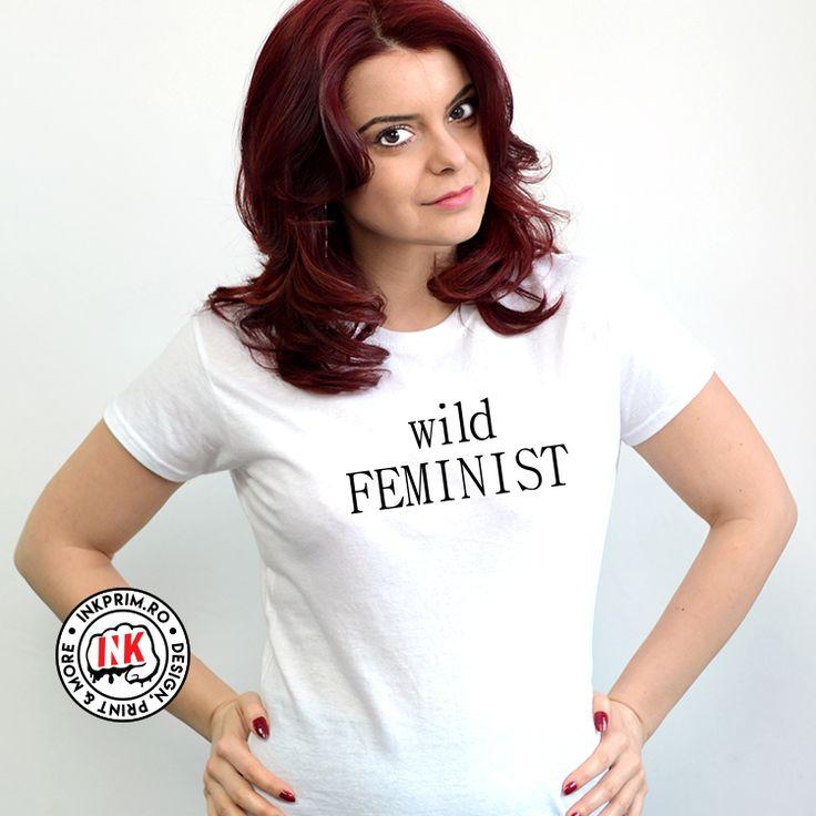 Tricou personalizat pentru fete si femei, cu mesajul Wild Feminist