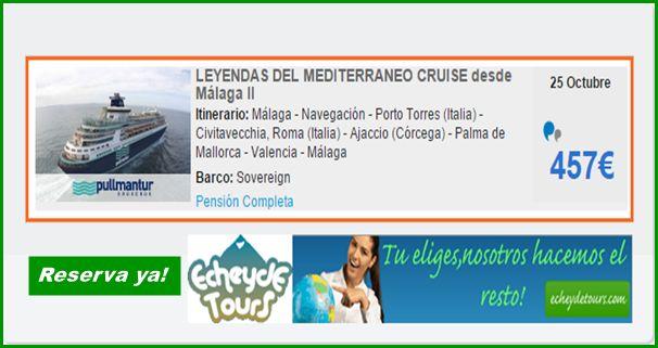 Leyendas del Mediterraneo desde Malaga con el Sovereign Informacion y reservas : 633 915 733 reservas@echeydetours.com  http://www.echeydetours.com/