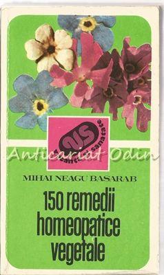 150 Remedii Homeopatice Vegetale - Mihai Neagu Basarab