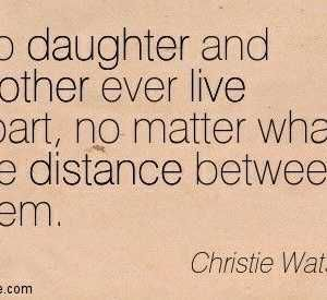 35 Daughter Quotes: Mother Daughter Quotes - Part 3