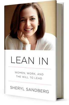 Lean In by Sherly Sandberg.