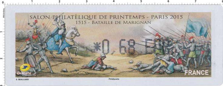 2015 Salon philatélique de printemps – PARIS – 1515 – BATAILLE DE MARIGNAN