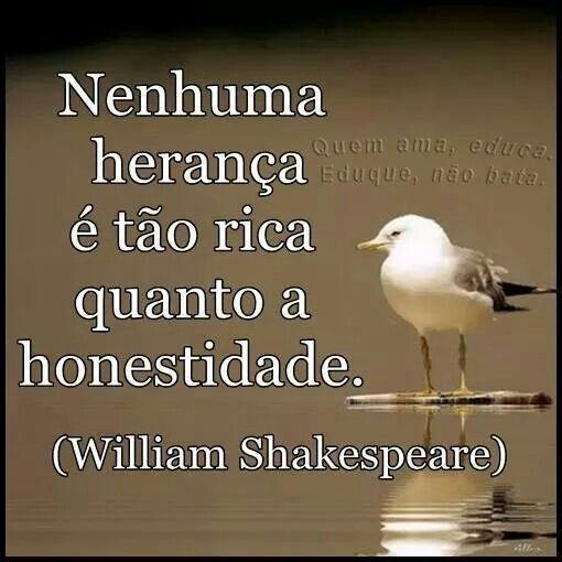 Há que saber viver com honestidade e retidão.!... Mais