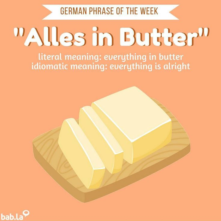 "Reposting @babla: ... ""Butter makes everything better #german #idiom #phrase #languagelearning #language #butter #deutsch"""