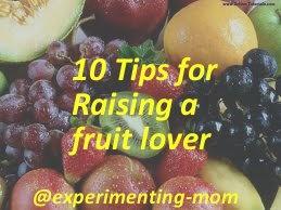 10 Tips for Raising a Fruit Lover: Books Reading