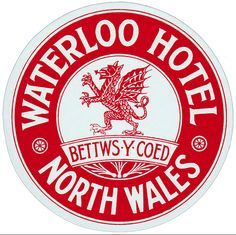 Waterloo Hotel ~ North Wales