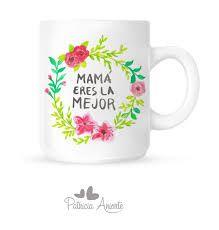 Resultado de imagen de tazas decoradas para mama