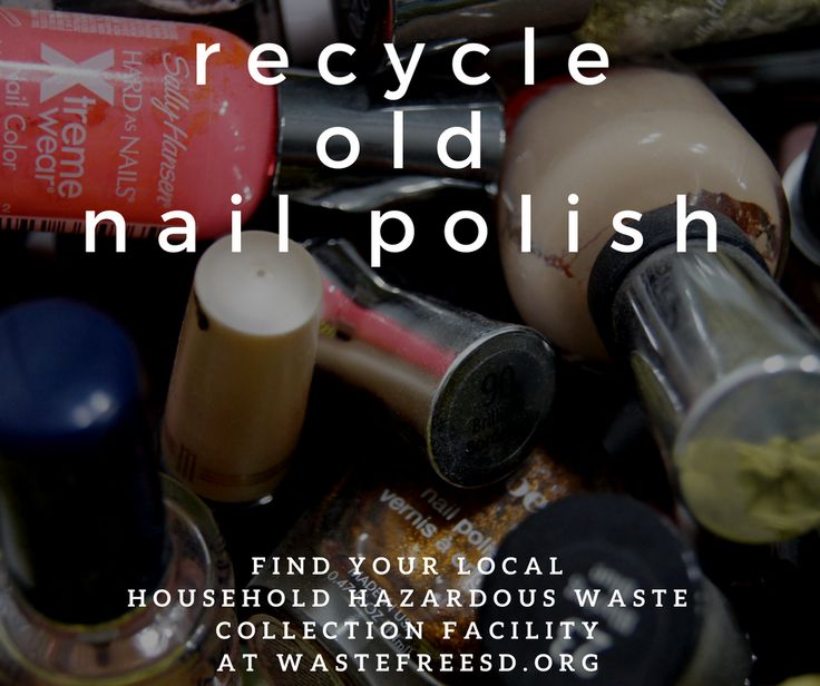 Did you know that nail polish and nail polish remover is considered household hazardous waste? Nail polish and nail polish remover contain chemicals that can seep into the environment when thrown away in the trash can. Dispose of these type of items responsibly, schedule an appoint to take this and other household chemicals to your local household hazardous waste collection facility. #NailPolish #Recycle