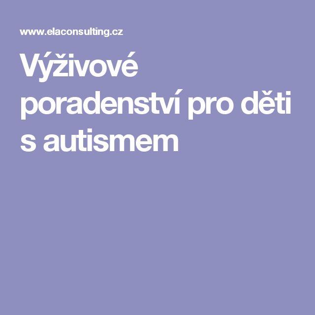 Výživové poradenství pro děti s autismem